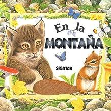 En la montana/In The Mountain (EN LA NATURALEZA/In Nature)