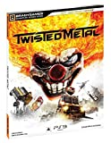 Twisted Metal Signature Series Guide (Signature Series Guides) by Brady Games (7-Mar-2012) Paperback