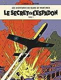 Les aventures de Blake et Mortimer : Le secret de l'Espadon : Tome 1, La poursuite fantastique