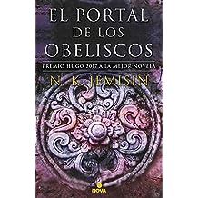 El portal de los obeliscos (La Tierra Fragmentada 2): Premio Hugo 2017 a la mejor novela (Nova)