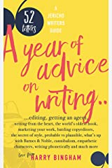 52 Letters: A year of advice on writing, editing, getting an agent, writing from the heart... Kindle Edition