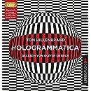 Tom Hillenbrand: Hologrammatica