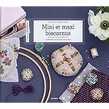Mini et maxi biscornus
