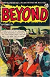 The Beyond - Issues 015 & 016 (Golden Age Rare Vintage Comics Collection Book 8) (English Edition)