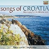 Songs Of Croatia: Klapa Singing From The Dalmatian Coast