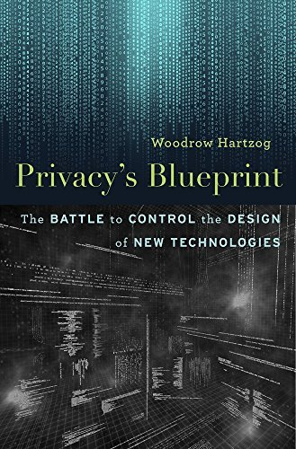 Privacy's Blueprint: The Battle to Control the Design of New Technologies