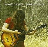 Songtexte von Abigail Lapell - Hide nor Hair