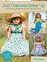 Doll Costume Dress Up: 20 Sewing Patterns for the 18-inch Doll by Joan Hinds (25-Jul-2014) Paperback