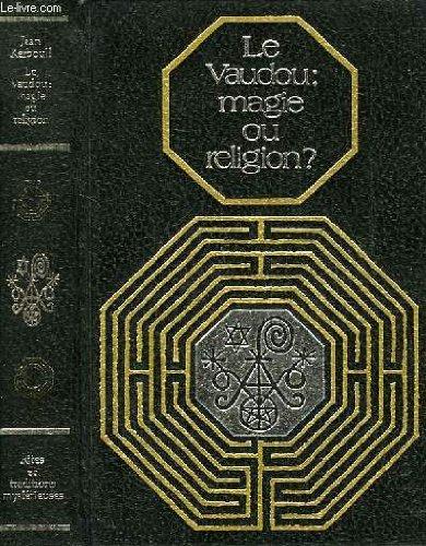 Le vaudou: magie ou religion ?