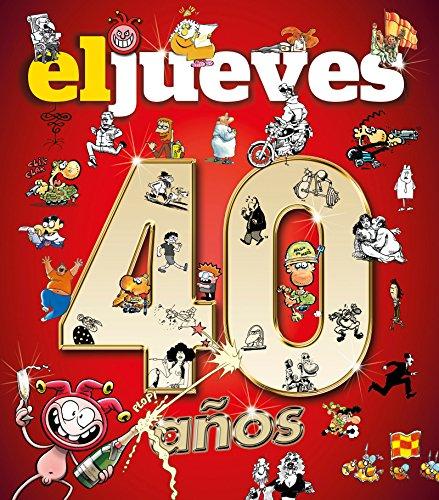 40 años de historia con el jueves (OTROS NO FICCIÓN) por Vv.Aa