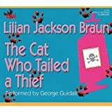 The Cat Who Tailed a Thief (Cat Who... (Audio)) by Lilian Jackson Braun (2006-04-01)