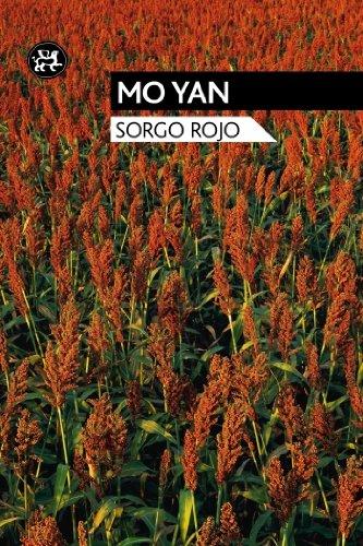Sorgo rojo (Modernos y Clásicos) por Mo Yan