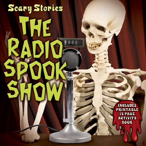 Scary Stories:Radio Spook Show