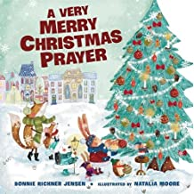 A Very Merry Christmas Prayer (A Time to Pray) by Bonnie Rickner Jensen (2015-09-29)
