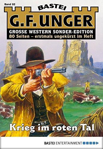 G. F. Unger Sonder-Edition 92 - Western: Krieg im Roten Tal