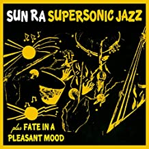Super Sonic Jazz + Fate in a Pleastant Mood