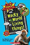 Fact Attack #1: The Wacky World of Living Things