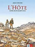 L'Hôte: Schulausgabe für das Niveau B2. Französische Bande dessinée mit Annotationen - Jacques Ferrandez