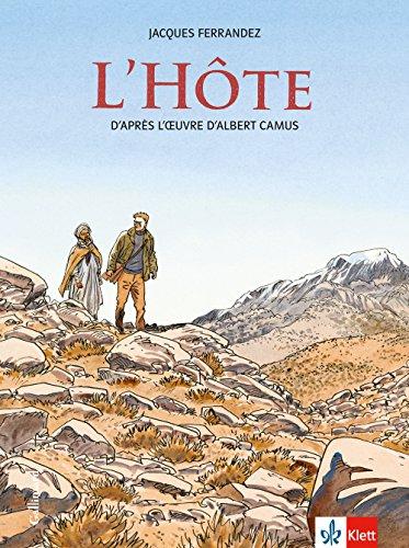 L'Hôte: Schulausgabe für das Niveau B2. Französische Bande dessinée mit Annotationen par Albert Camus