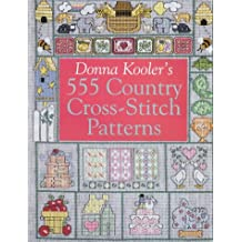 Donna Kooler's 555 Country Cross Stitch Patterns