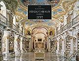 Die schönsten Bibliotheken der Welt 2017 - Der Bestseller von Knesebeck, Posterkalender, Architekturkalender  -  50 x 39 cm