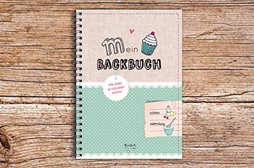 Mein Backbuch DIN A5 die Lieblingsrezepte zum Selberschreiben
