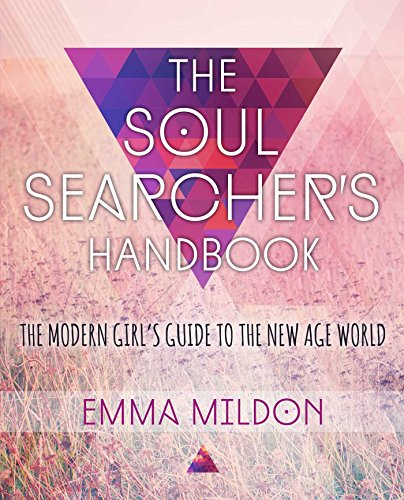 The Soul Searcher's Handbook: A Modern Girl's Guide to the New Age World - Beruhigende Wirkung