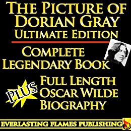 THE PICTURE OF DORIAN GRAY- ULTIMATE EDITION (English Edition) von [Harris, Frank, Wilde, Oscar]