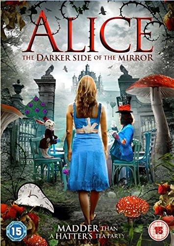 Alice - The Darker Side of the Mirror [DVD] by Selena Tibert