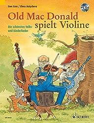 Old Mac Donald spielt Violine: Die schönsten Volks- und Kinderlieder. 1-2 Violinen. Ausgabe mit CD.