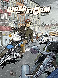 Rider on the storm, tome 1 : Bruxelles