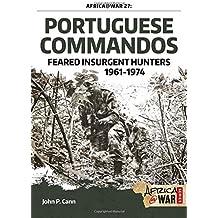 Portuguese Commandos (Africa @ War, Band 27)