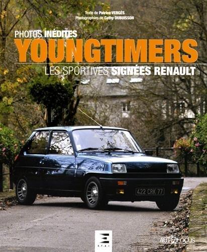 Youngtimers : Les sportives signées Renault par Patrice Vergès