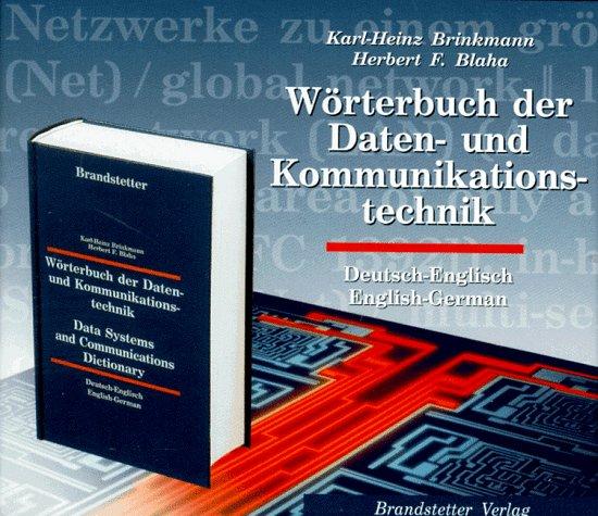 Wörterbuch der Daten- und Kommunikationstechnik. CD- ROM für Windows 3.11/95. Deutsch - Englisch / Englisch - Deutsch