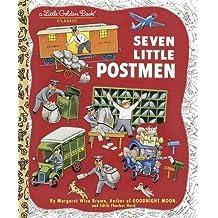[Seven Little Postmen (Little Golden Book)] [By: Golden Books] [April, 2010]