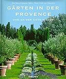 Gärten in der Provence - Marie-Francoise Valery, Deidi von Schaewen