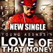 Love of That Money [Explicit]