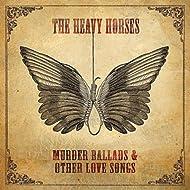 Murder Ballads & Other Love Songs