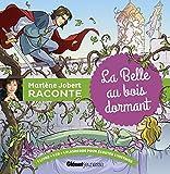 Marlène Jobert raconte - La Belle au bois dormant (1CD audio)