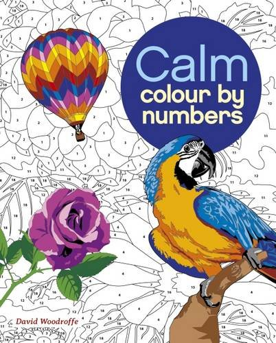 Colour by Number: Calm (Colouring Books)