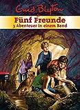 Fünf Freunde - 3 Abenteuer in einem Band: Sammelband 4: Fünf Freunde und der Spuk um Mitternacht / Fünf Freunde suchen den Piratenschatz / Fünf ... (Doppel- und Sammelbände, Band 4)