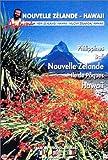 Îles... était une fois : Nouvelle Zélande - Hawaii