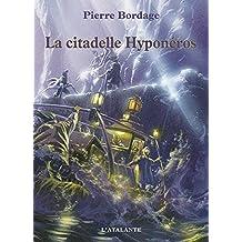 La citadelle Hyponéros: Les Guerriers du silence, T3 (Bibliothèque de l'évasion)