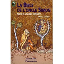 La bible de l'oncle simon. recits de l'ancien testament. collection castor poche.