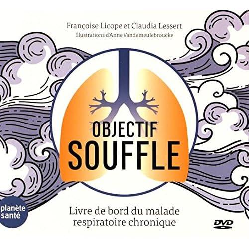 Objectif souffle- Livre de bord du malade respiratoire chronique + DVD