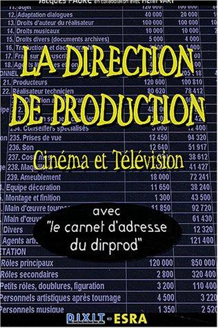 La direction de production par Jacques Faure