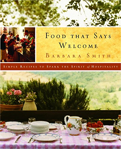 Food That Says Welcome: Simple Recipes to Spark the Spirit of Hospitality - Living Comfort Food Southern