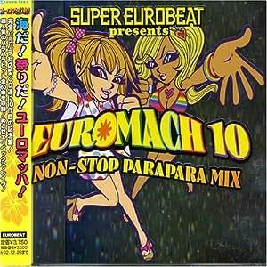 Euro Mach 10 by Super Eurobeat Presents: Euromach