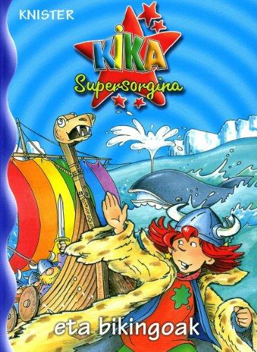 Kika Supersorgina eta bikingoak (Euskara - 8 Urte + - Pertsonaiak - Kika Supersorgina) por KNISTER