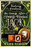 Burton and Swinburne In The Strange Affair of Spring Heeled Jack (Burton & Swinburne Book 1)
